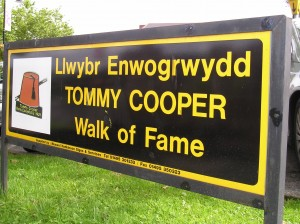 The Tommy Cooper Walk of Fame.